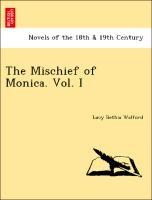 Mischief Of Monica. Vol. I
