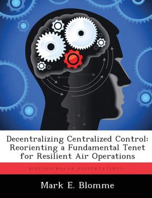 Decentralizing Centralized Control