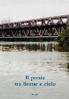 Ponte Tra Fiume E Cielo