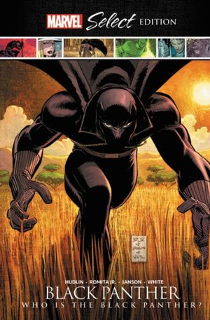 Black Panther: Who Is The Black Panther? Marvel Select Edition