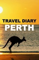 Travel Diary Perth