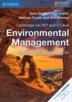 Cambridge Igcse (r) And O Level Environmental Management Teacher's Resource Cd-rom
