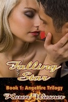 Falling Star, Book 1 Of The Angelfire Trilogy