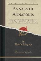 Ridgely, D: Annals of Annapolis