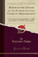 Author, U: Review of the Opinion of the Supreme Judicial Cou