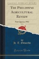 Edwards, H: Philippine Agricultural Review, Vol. 8
