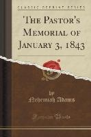 Adams, N: Pastor's Memorial of January 3, 1843 (Classic Repr