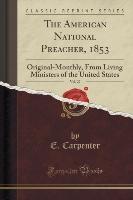 Carpenter, E: American National Preacher, 1853, Vol. 27