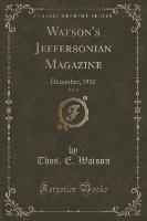 Watson, T: Watson's Jeffersonian Magazine, Vol. 5