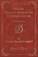 PRIMARY SPELLING-BK OF THE ENG