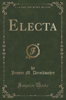 Drinkwater, J: Electa (Classic Reprint)