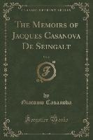 Casanova, G: Memoirs of Jacques Casanova De Seingalt, Vol. 2