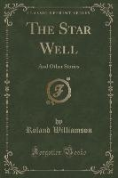 Williamson, R: Star Well