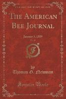 Newman, T: American Bee Journal, Vol. 25