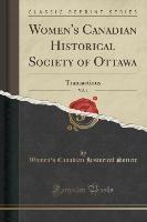 Society, W: Women's Canadian Historical Society of Ottawa, V