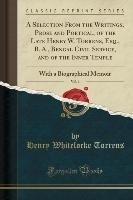Torrens, H: Selection From the Writings, Prose and Poetical,