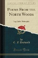 Hayward, E: Poems From the North Woods