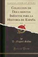 Salva, D: Coleccion de Documentos Inéditos para la Historia