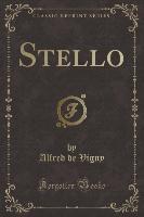 Vigny, A: Stello (Classic Reprint)