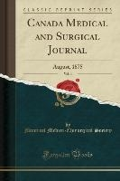 Canada Medical and Surgical Journal, Vol. 4