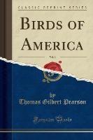 Pearson, T: Birds of America, Vol. 2 (Classic Reprint)
