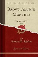 Rhodes, R: Brown Alumni Monthly, Vol. 85