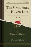 Author, U: Seven Ages of Human Life