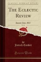 The Eclectic Review, Vol. 23