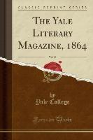 College, Y: Yale Literary Magazine, 1864, Vol. 29 (Classic R