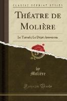 Molière, M: Théatre de Molière