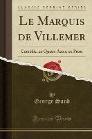 Sand, G: Marquis de Villemer