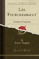 Augier, É: Fourchambault