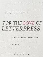For The Love Of Letterpress