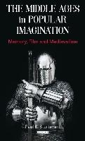 Middle Ages In Popular Imagination