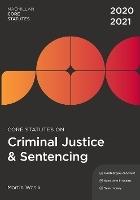 Core Statutes on Criminal Justice & Sentencing 2020-21