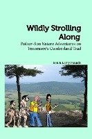Wildly Strolling Along