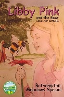 Libby Pink And The Bees, Bathampton Meadows Special