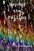 Beyond The Falling
