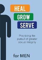 Heal Grow Serve For Men