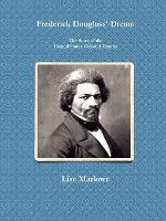 Frederick Douglass' Dream
