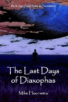 Last Days Of Diaxophas