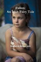Fallon: An Irish Fairy Tale