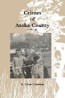 Crimes Of Atoka County - Book One
