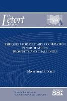 Quest For Military Cooperation In North Africa: Prospects And Challenges