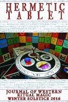 Hermetic Tablet Winter 2016 (paperback)