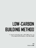 Low-carbon Building Method V4