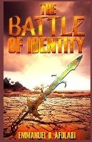 Battle Of Identity