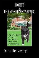 Monte And The Monte Vista Hotel