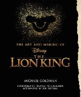 Art And Making Of The Lion King: Foreword By Thomas Schumacher, Afterword By Jon Favreau