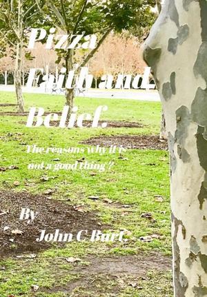 Pizza Faith And Belief.